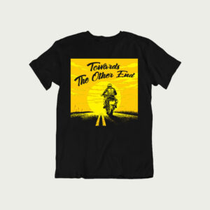 Towards the other End – T Shirt