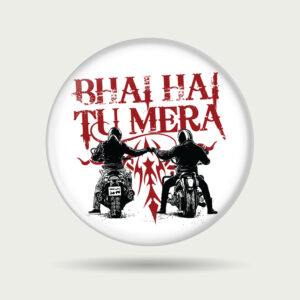 Bhai hai tu mera – Badge