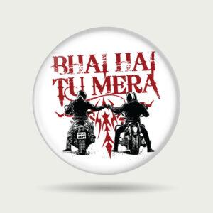 Bhai hai tu mera – Badge