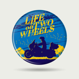 Life on two wheels – Badge