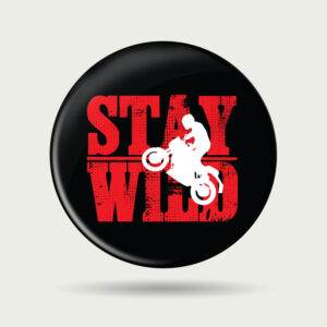 Stay Wild – Badge