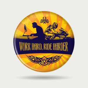Work hard, Ride harder – Badge