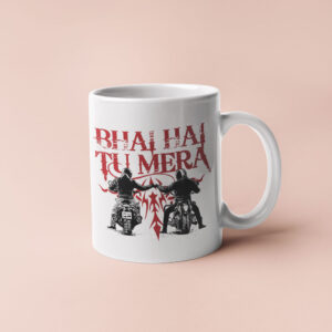 Bhai hai tu mera – Coffee Mug