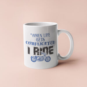 I Ride – Coffee Mug