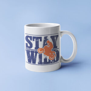 Stay Wild – Coffee Mug