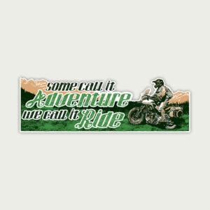 We call it Ride. – Sticker