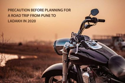 Precaution before planning for a Road Trip from Pune to Ladakh in 2020