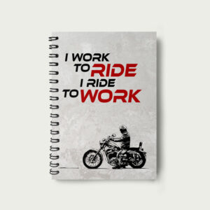 I Ride to Work – Notebook