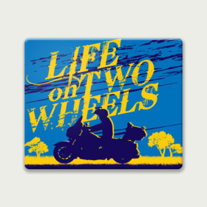 Life on two wheels – Mouse Pad