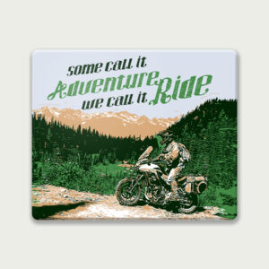 We call it ride – Mouse Pad