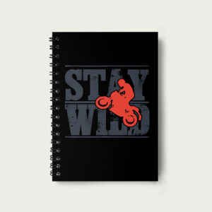 Stay wild – Notebook