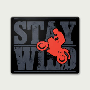 Stay wild – Mouse Pad