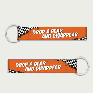 Drop a Gear and Disappear – Keychain