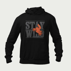 Stay Wild – Hoodies