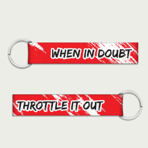 When in doubt, throttle it out – Keychain