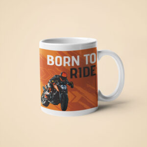 Born to Ride – Coffee Mug