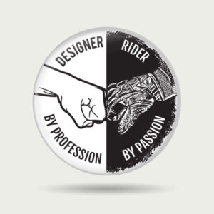 Designer by profession, rider by passion – Badge
