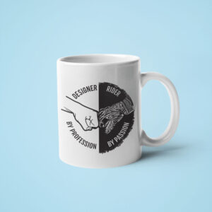 Designer by profession, rider by passion – Coffee Mug