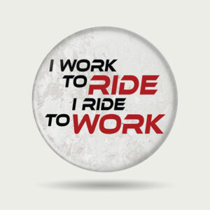 I Ride to Work – Badge