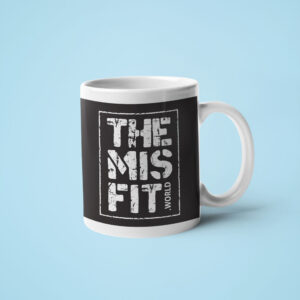 THE MISFIT WORLD – Coffee Mug