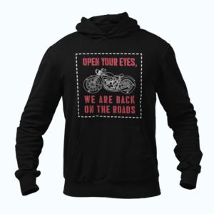 Motorcycle Sweatshirt, hoodie - We are back on the roads