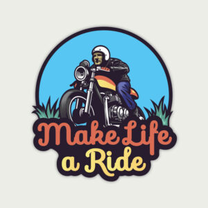 Make Life a Ride – Sticker