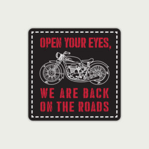 Open your eyes we are back on the road – Sticker