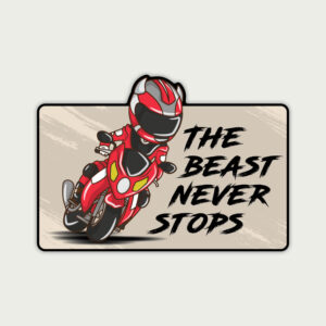 The beast never stops – Sticker