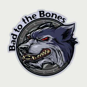 Bad to the bone – Sticker