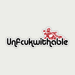 Unfcukwithable – Stikcer
